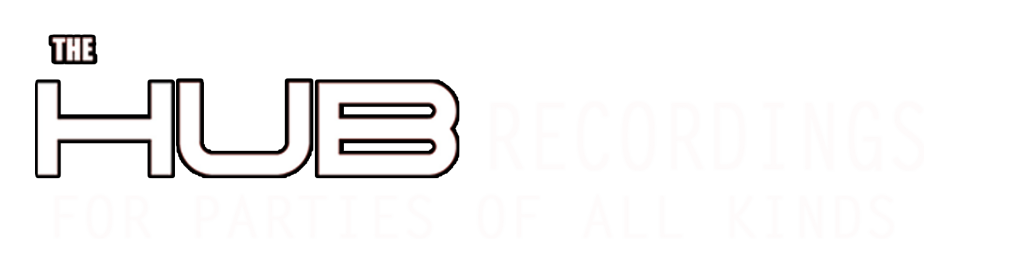 The Hub recordings For parties of all ages